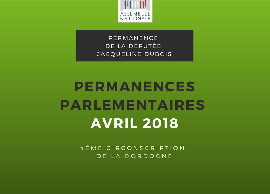 Permanences parlementaires Avril 2018