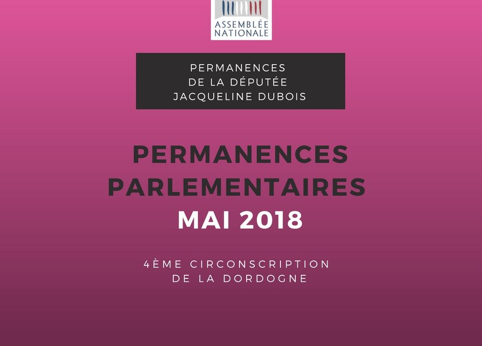 Permanences parlementaires MAI 2018